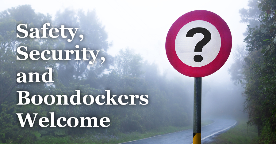 Safety, Security, and Boondockers Welcome
