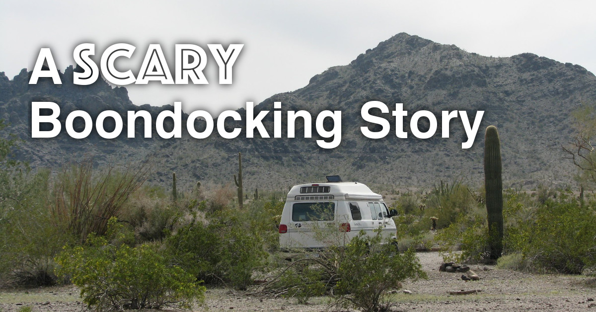 A Scary Boondocking Story