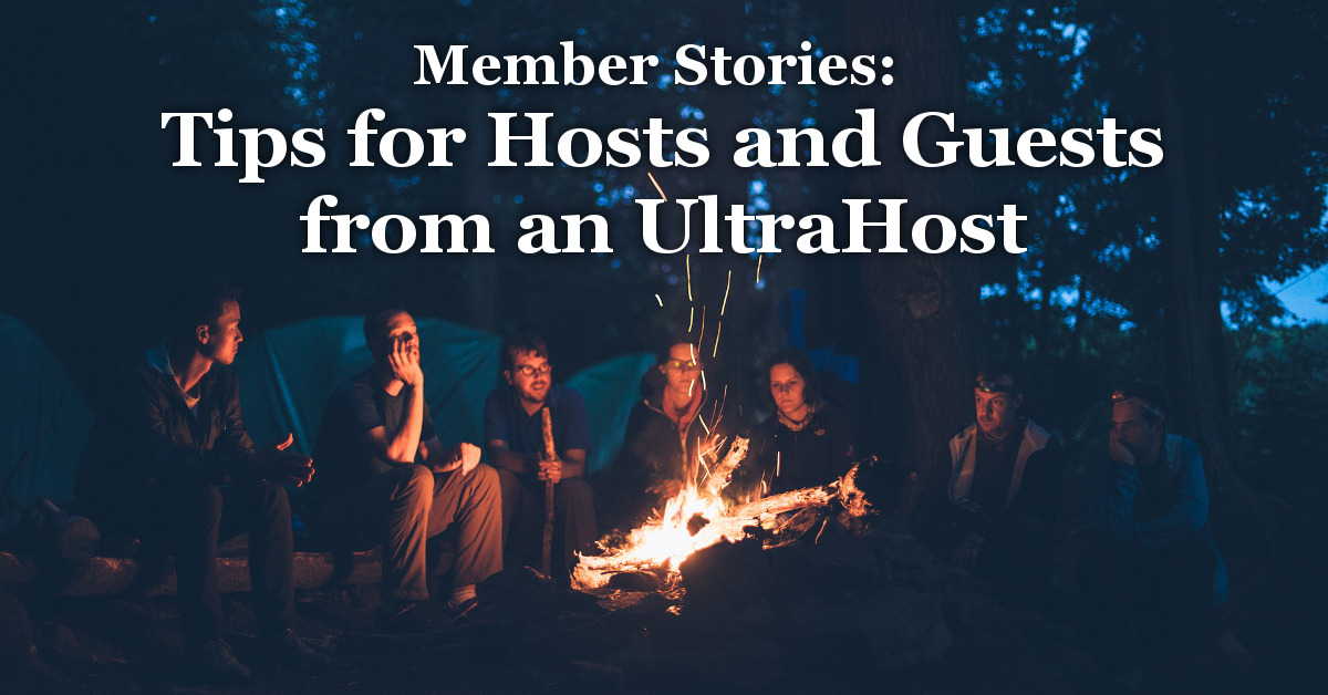 Member Stories: Tips for Hosts and Guests from an UltraHost