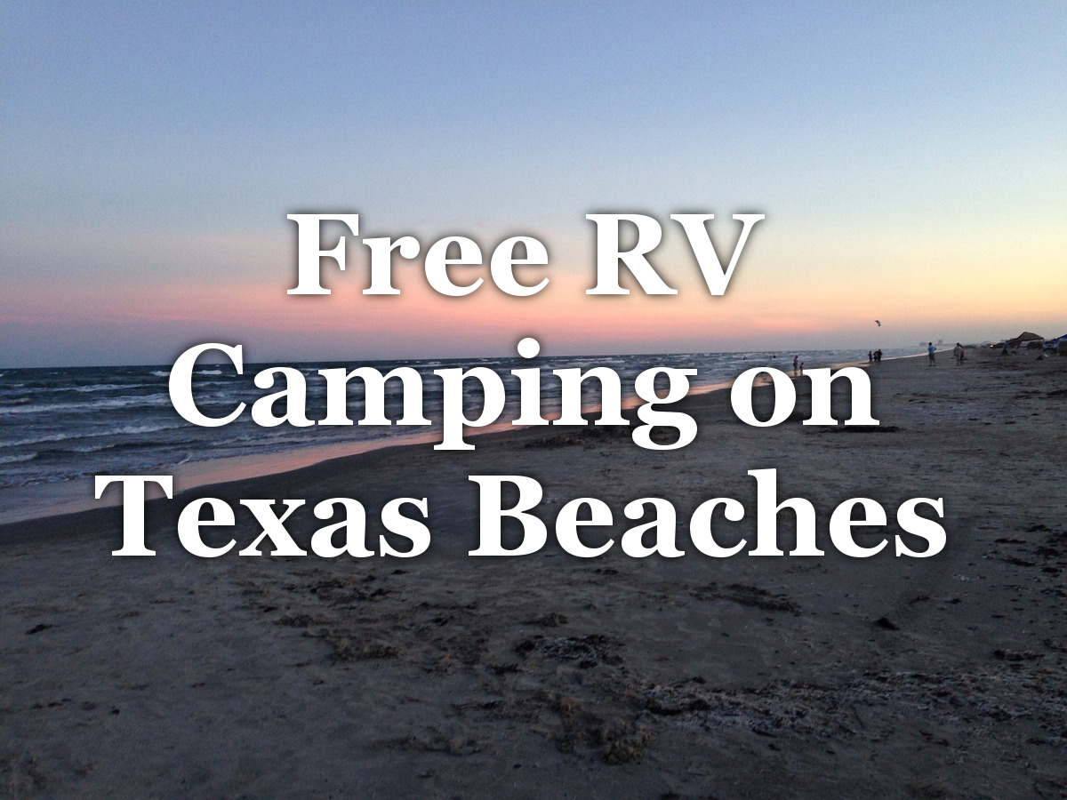 Free RV Camping on Texas Beaches