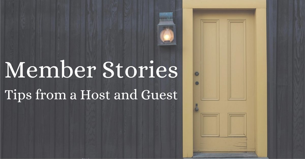 Member Stories: Tips from a Host and Guest