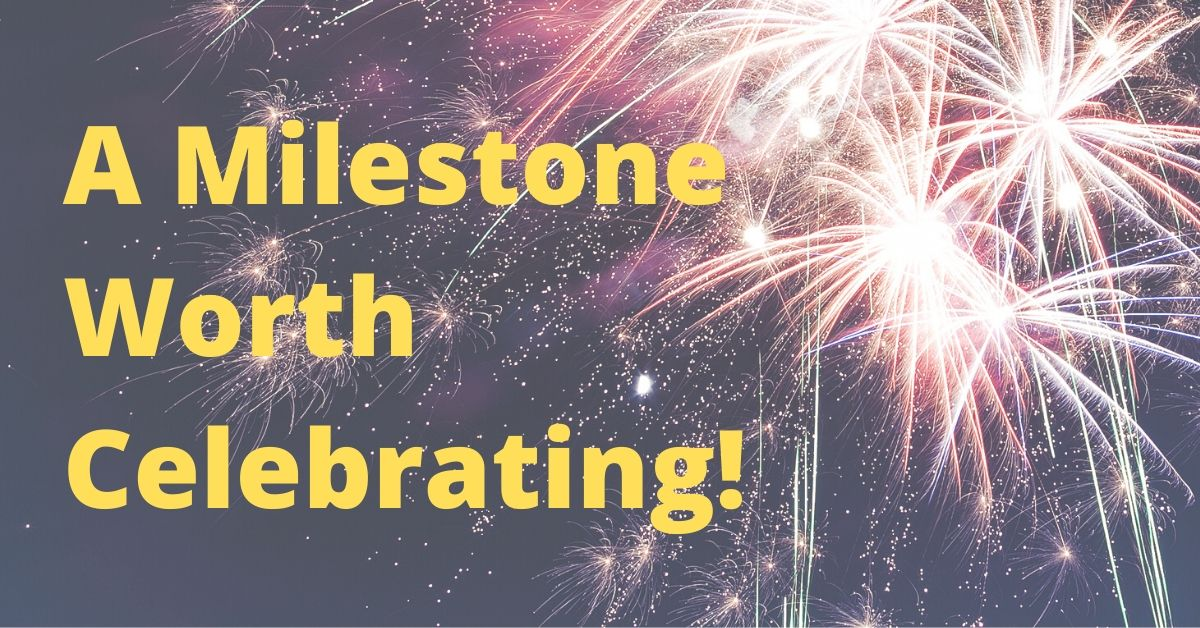 A Milestone Worth Celebrating!